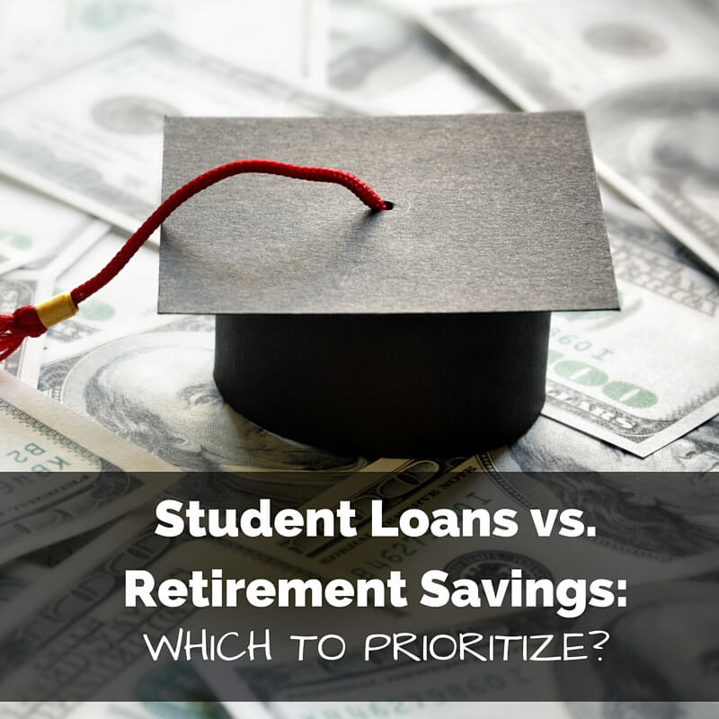 Student Loans vs. Retirement Savings: Which to Prioritize?