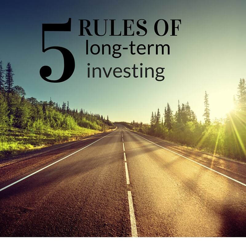 5 Rules of Long-Term Investing