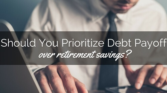Should You Prioritize Debt Payoff Over Retirement Savings?