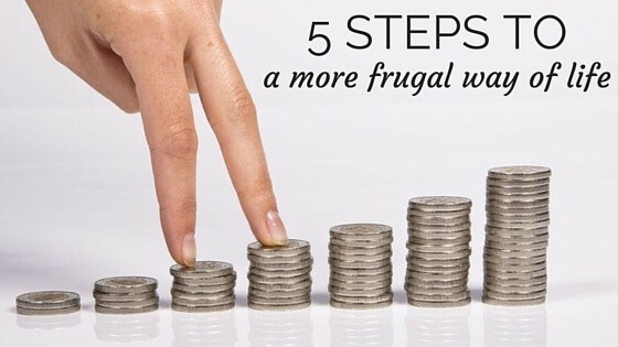 5 Steps to a More Frugal Way of Life