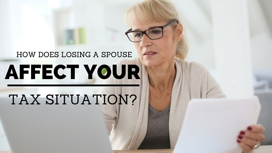 How Does Losing a Spouse Affect Your Tax Situation?