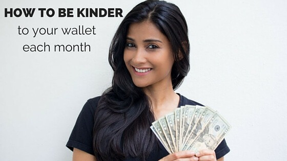 How to be Kinder to Your Wallet Each Month