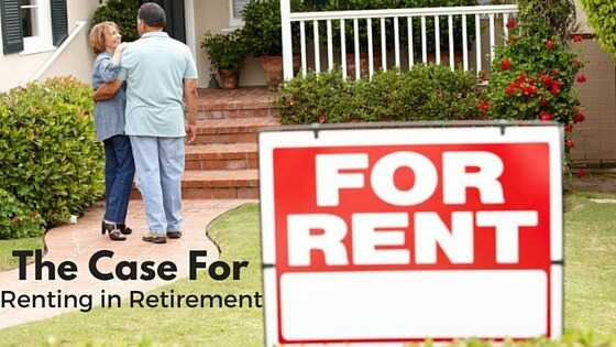 The Case For Renting in Retirement