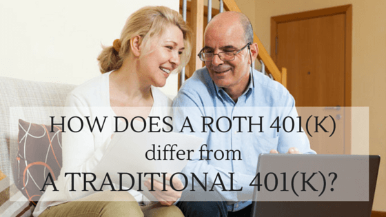 How Does a Roth 401(k) Differ From a Traditional 401(k)?
