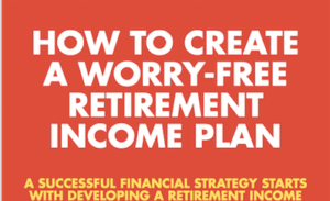 How to Create a Worry-Free Retirement preview